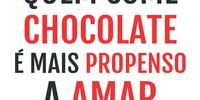 Mande este card para aquela pessoa que ama chocolate!