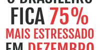 O brasileiro fica 75% mais estressado em dezembro, segundo pesquisa.