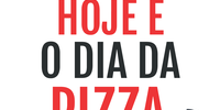 10 de julho: Hoje é o Dia da Pizza!
