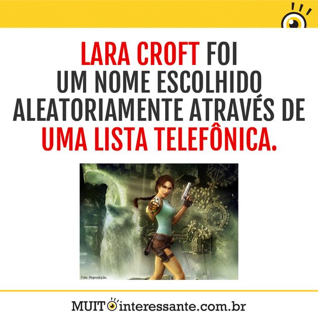 Lara Croft foi um nome escolhido aleatoriamente através de uma lista telefônica.