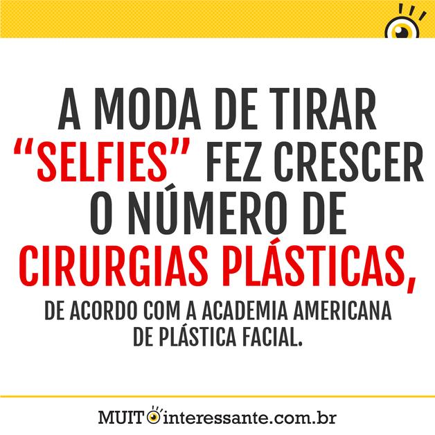 """A moda de tirar """"selfies"""" fez crescer o número de cirurgias plásticas, de acordo com a Academia Americana de Plástica Facial."""