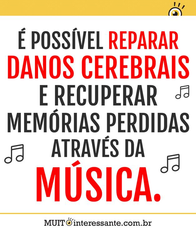 É possível reparar danos cerebrais e recuperar memórias perdidas através da música
