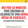 Rir por 10 minutos pode queimar as calorias de uma barra média de chocolate, de acordo com especialistas.